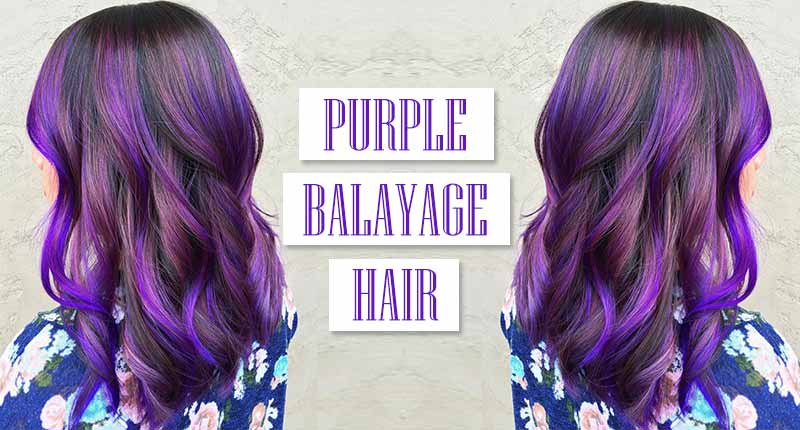 Purple Balayage Hair: How To Get It Right!